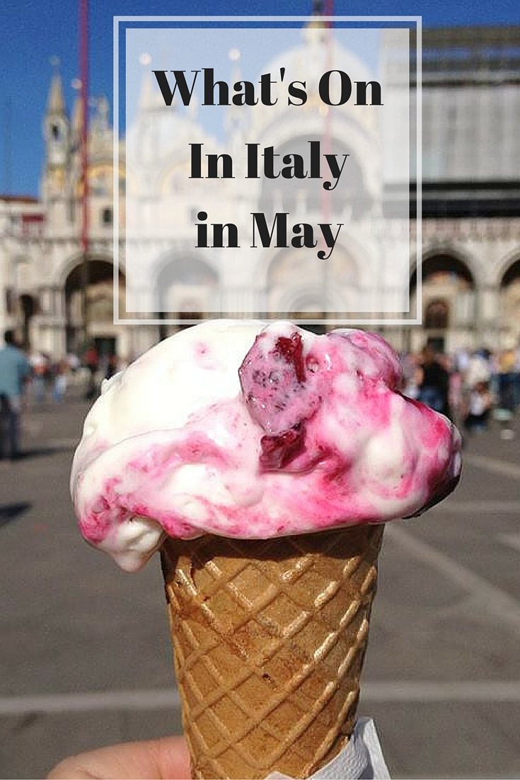 Whats on in Italy in May